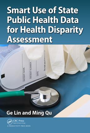 Smart Use of State Public Health Data for Health Disparity Assessment: 1st Edition (Hardback) book cover