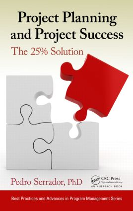 Project Planning and Project Success: The 25% Solution, 1st Edition (Hardback) book cover