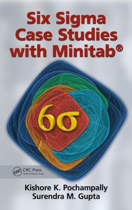 Six Sigma Case Studies with Minitab®: 1st Edition (Hardback) book cover