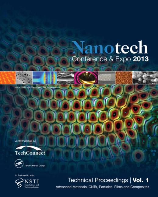 Nanotechnology 2013: Advanced Materials, CNTs, Particles, Films and Composites Technical Proceedings of the 2013 NSTI Nanotechnology Conference and Expo (Volume 1), 1st Edition (Paperback) book cover