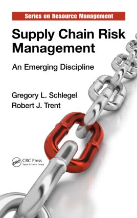 Supply Chain Risk Management: An Emerging Discipline, 1st Edition (Hardback) book cover