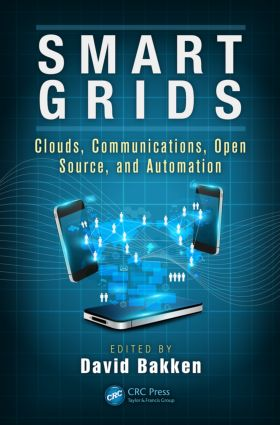 Smart Grids: Clouds, Communications, Open Source, and Automation, 1st Edition (e-Book) book cover