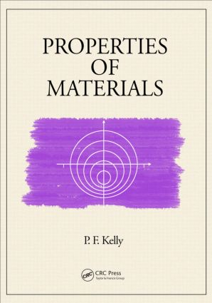 Properties of Materials: 1st Edition (Hardback) book cover