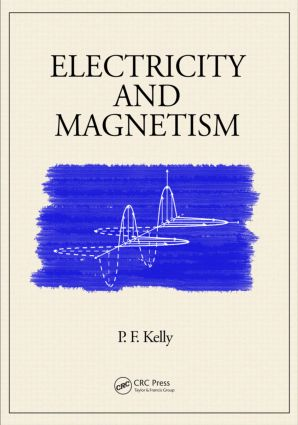 Electricity and Magnetism: 1st Edition (Hardback) book cover