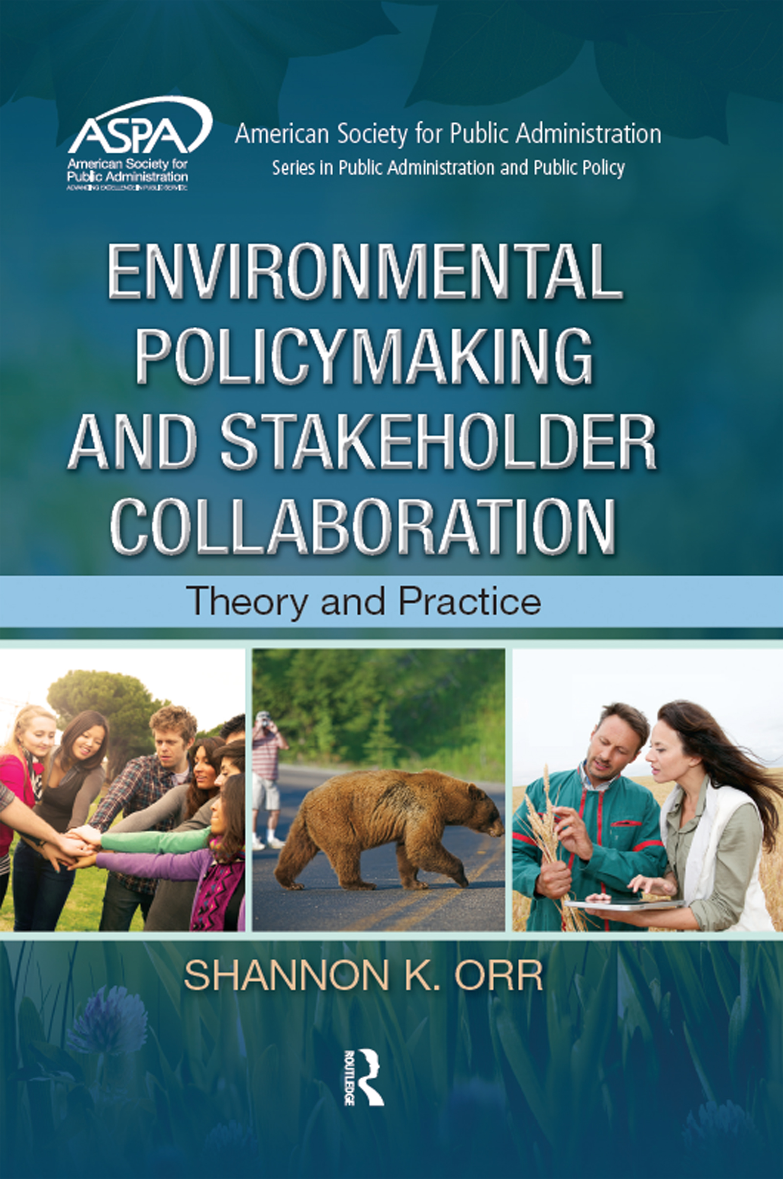 Environmental Policymaking and Stakeholder Collaboration: Theory and Practice, 1st Edition (Hardback) book cover