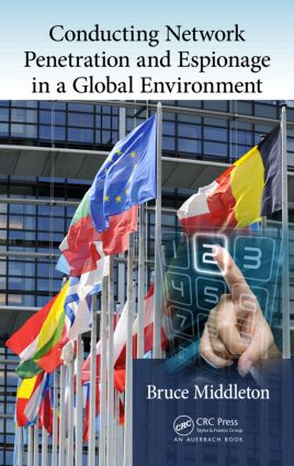 Conducting Network Penetration and Espionage in a Global Environment book cover