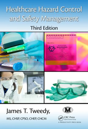 Healthcare Hazard Control and Safety Management: 3rd Edition (Hardback) book cover