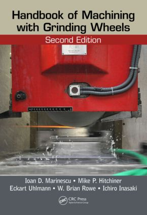 Handbook of Machining with Grinding Wheels: 2nd Edition (Hardback) book cover