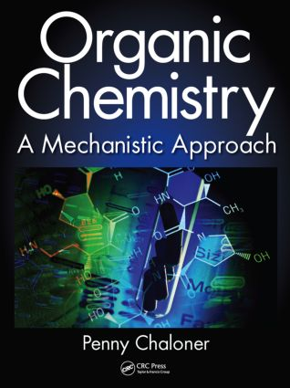 Organic Chemistry: A Mechanistic Approach, 1st Edition (Hardback) book cover