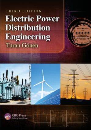 Electric Power Distribution Engineering: 3rd Edition (Hardback) book cover