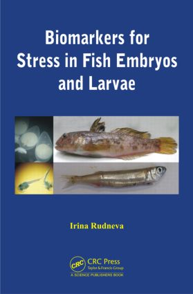 Biomarkers for Stress in Fish Embryos and Larvae: 1st Edition (Hardback) book cover