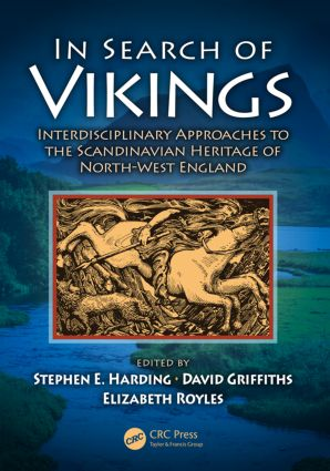 In Search of Vikings: Interdisciplinary Approaches to the Scandinavian Heritage of North-West England, 1st Edition (Paperback) book cover
