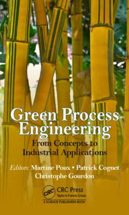 Green Process Engineering: From Concepts to Industrial Applications, 1st Edition (Paperback) book cover