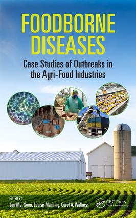 Foodborne Diseases: Case Studies of Outbreaks in the Agri-Food Industries, 1st Edition (Hardback) book cover