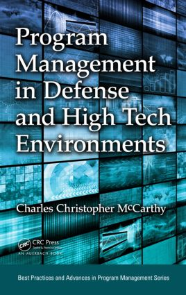 Program Management in Defense and High Tech Environments book cover