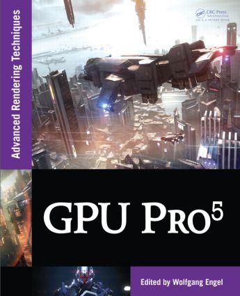 GPU Pro 5: Advanced Rendering Techniques, 1st Edition (Hardback) book cover
