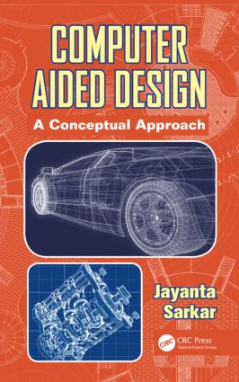 Computer Aided Design: A Conceptual Approach book cover