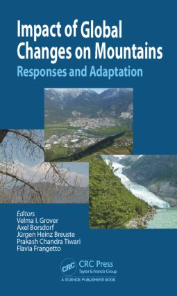 Impact of Global Changes on Mountains: Responses and Adaptation, 1st Edition (Hardback) book cover