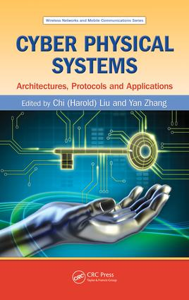 Cyber Physical Systems: Architectures, Protocols and Applications book cover