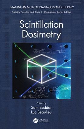 Scintillation Dosimetry: 1st Edition (Hardback) book cover