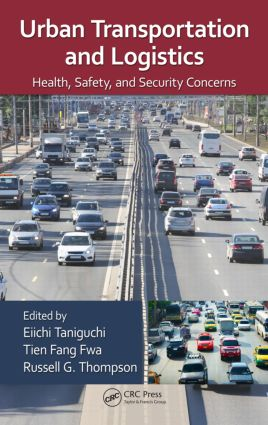 Urban Transportation and Logistics: Health, Safety, and Security Concerns, 1st Edition (Hardback) book cover