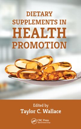 Dietary Supplements in Health Promotion: 1st Edition (Hardback) book cover