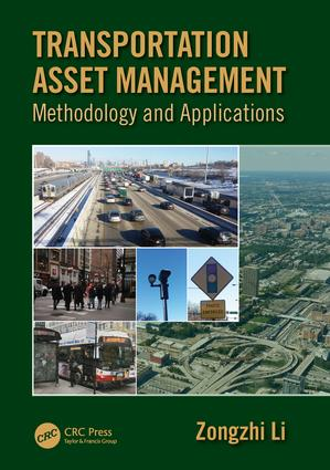 Transportation Asset Management: Methodology and Applications, 1st Edition (Hardback) book cover