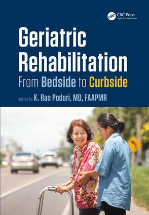 Geriatric Rehabilitation: From Bedside to Curbside book cover