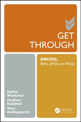 Get Through DRCOG: SBAs, EMQs and McQs, 1st Edition (Paperback) book cover
