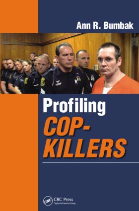 Profiling Cop-Killers: 1st Edition (Paperback) book cover