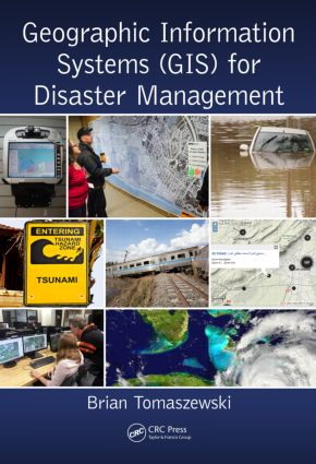 Geographic Information Systems (GIS) for Disaster Management book cover
