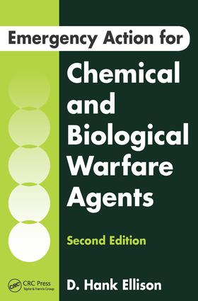 Emergency Action for Chemical and Biological Warfare Agents: 2nd Edition (Paperback) book cover