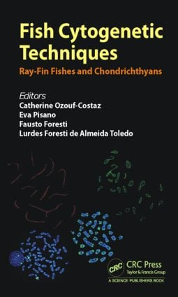 Fish Cytogenetic Techniques: Ray-Fin Fishes and Chondrichthyans, 1st Edition (Paperback) book cover