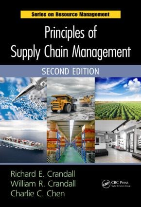 Principles of Supply Chain Management: 2nd Edition (Hardback) book cover