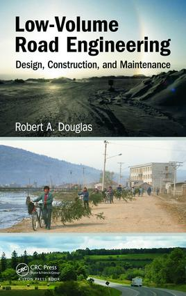 Low-Volume Road Engineering: Design, Construction, and Maintenance book cover