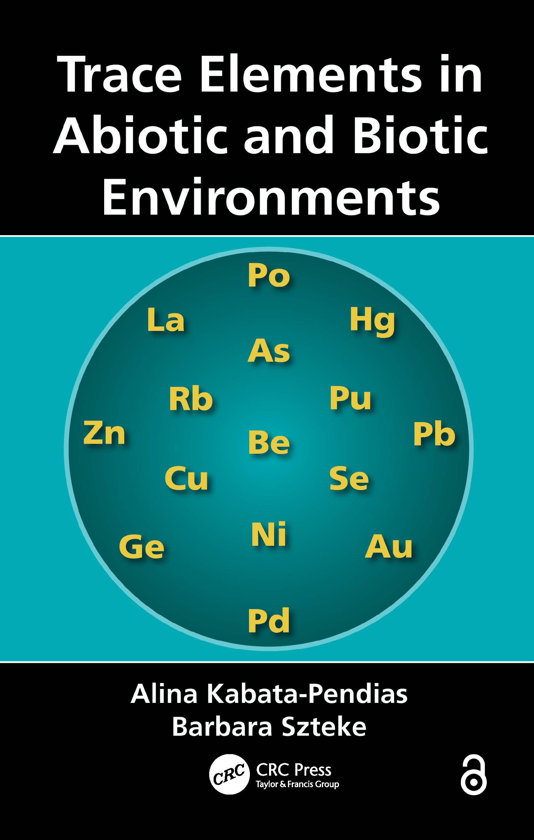 Trace Elements in Abiotic and Biotic Environments: 1st Edition (Hardback) book cover