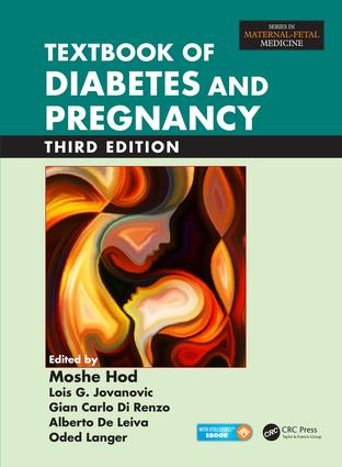 Textbook of Diabetes and Pregnancy, Third Edition: 3rd Edition (Pack - Book and Ebook) book cover