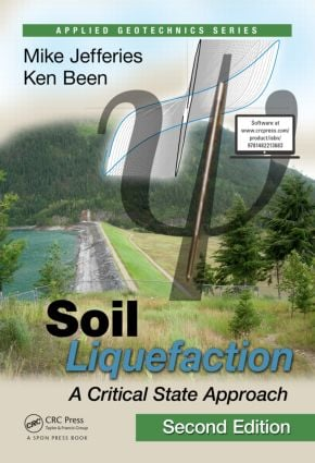 Soil Liquefaction: A Critical State Approach, Second Edition book cover