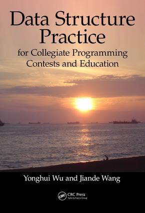 Data Structure Practice: for Collegiate Programming Contests and Education, 1st Edition (Hardback) book cover