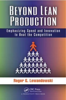 Beyond Lean Production: Emphasizing Speed and Innovation to Beat the Competition, 1st Edition (Paperback) book cover
