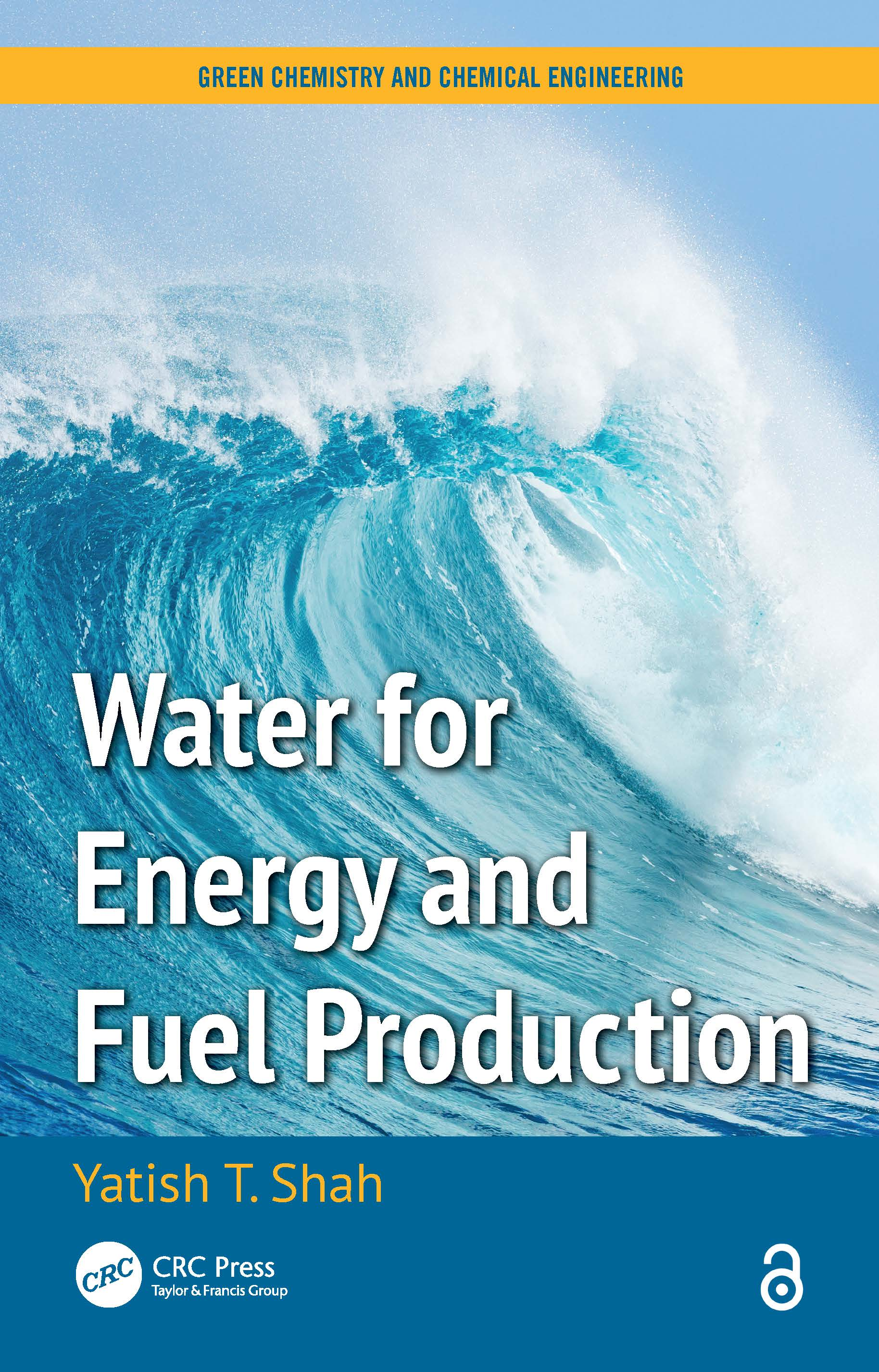 Water for Energy and Fuel Production: 1st Edition (Hardback) book cover