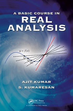 A Basic Course in Real Analysis: 1st Edition (Hardback) book cover