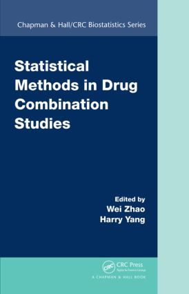 Statistical Methods in Drug Combination Studies: 1st Edition (Hardback) book cover