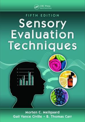 Sensory Evaluation Techniques: 5th Edition (Hardback) book cover