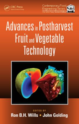 Advances in Postharvest Fruit and Vegetable Technology book cover