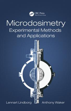 Microdosimetry: Experimental Methods and Applications, 1st Edition (Hardback) book cover