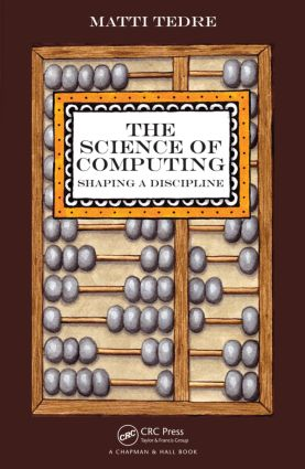The Science of Computing: Shaping a Discipline, 1st Edition (Paperback) book cover