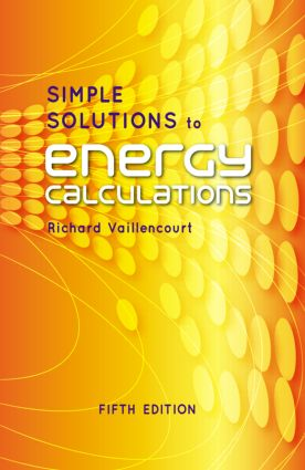 Simple Solutions to Energy Calculations, Fifth Edition: 5th Edition (Hardback) book cover