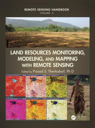Land Resources Monitoring, Modeling, and Mapping with Remote Sensing: 1st Edition (Hardback) book cover