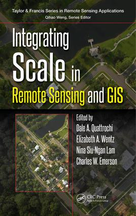 Integrating Scale in Remote Sensing and GIS: 1st Edition (Hardback) book cover